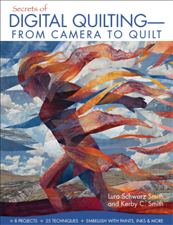 Secrets of Digital Quilting: From Camera to Quilt